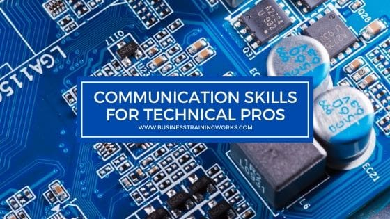 Communication Skills Training for Technical People