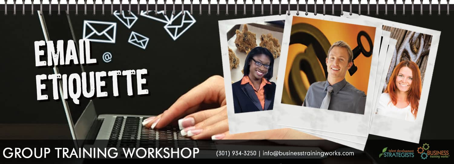 Email Etiquette, Email Etiquette Course, Email Etiquette Class, Email Etiquette Training