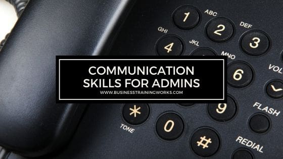 Communication Skills for Administrative Assistants