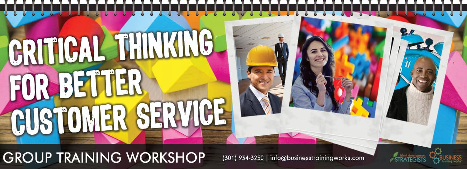 Critical Thinking Skills for Improving Customer Service Training Course