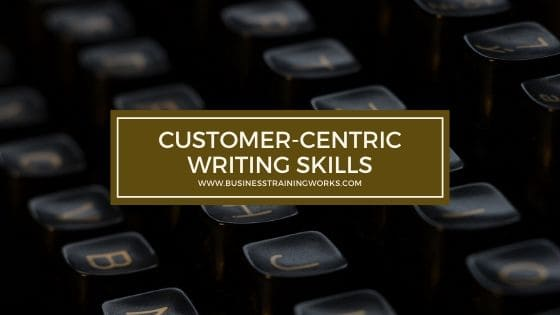 Customer-Centric Writing Skills Training
