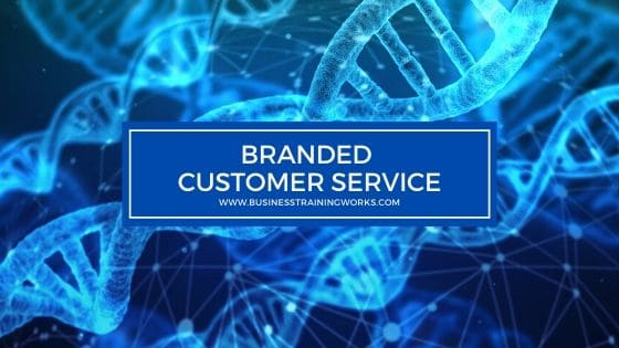 Branded Customer Service Training