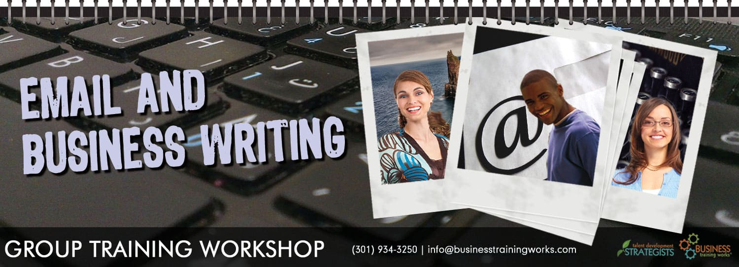 Email Etiquette and Business Writing Course, Training Workshop, Seminar