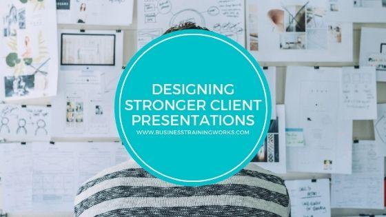 Designing Better Client Presentations