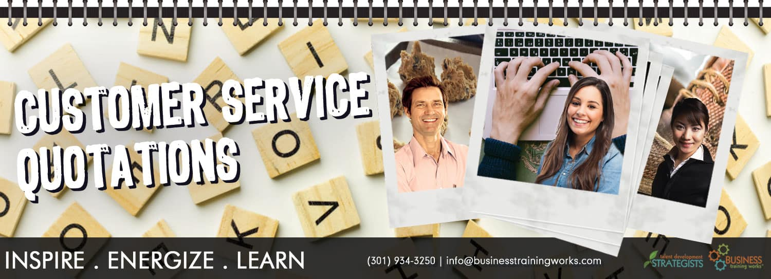 Service Quotes Best Customer Service Quotes  Business Training Works