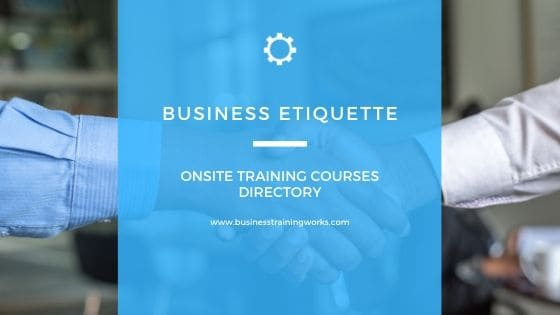 Business Etiquette Courses and Workshops