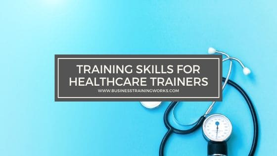 Training Skills Training for Healthcare Trainers